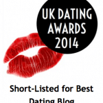 Highly Commended in UK Dating Awards For Best Blog & Shortlisted for Best Advert!