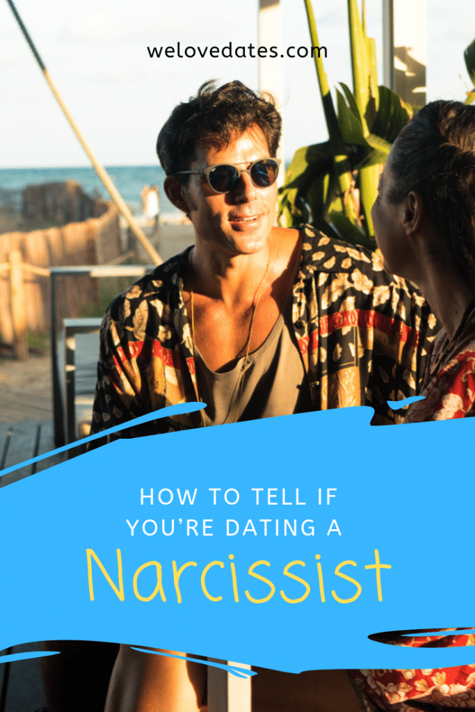 How To Tell If You're Dating A Narcissist